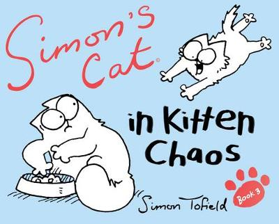 Picture of Simon's Cat: In Kitten Chaos: Book 3