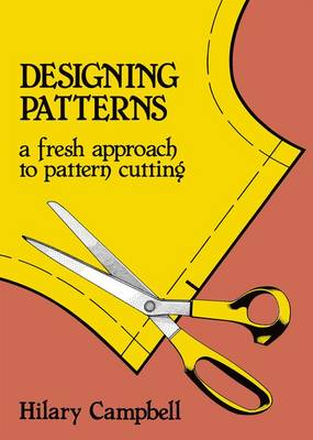 Picture of Designing Patterns: A Fresh Approach to Pattern Cutting