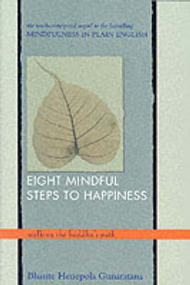 Picture of Eight Mindful Steps to Happiness: Walking the Buddha's Path