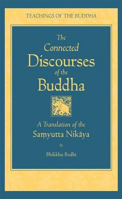 Picture of Connected Discourses of the Buddha: A Translation of the Samyutta Nikaya
