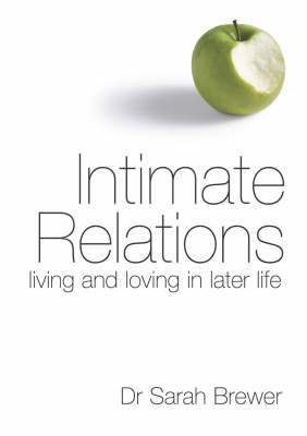 Picture of Intimate Relations: Living and Loving in Later Life
