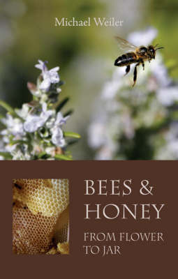 Picture of Bees and Honey, from Flower to Jar