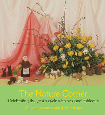 Picture of The Nature Corner: Celebrating the Year's Cycle with Seasonal Tableaux