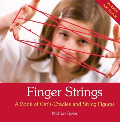 Picture of Finger Strings: A Book of Cat's Cradles and String Figures