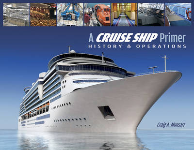 Picture of Cruise Ship Primer: History & Operations