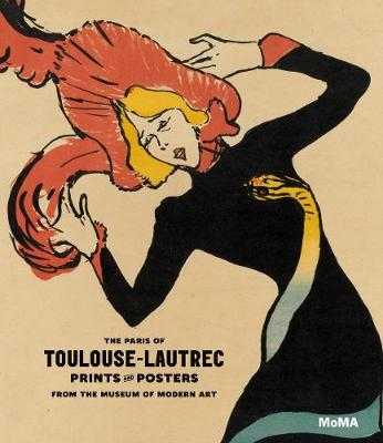 Picture of The Paris of Toulouse-Lautrec: Prints and Posters from the Museum of Modern Art