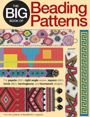 Picture of The Big Book of Beading Patterns: For Peyote Stitch, Square Stitch, Brick Stitch, and Loomwork Designs