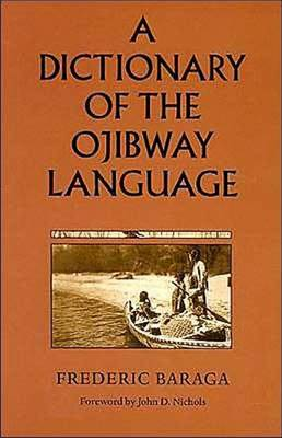 Picture of A Dictionary of the Ojibway Language