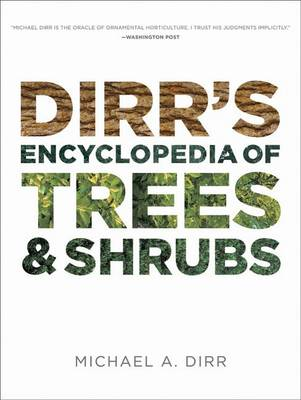 Picture of Dirr's Encyclopedia of Trees and Shrubs