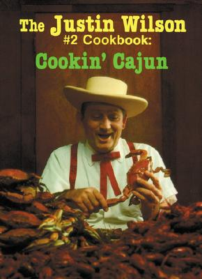 Picture of The Justin Wilson's Cook Book: v. 2: Cooking Cajun