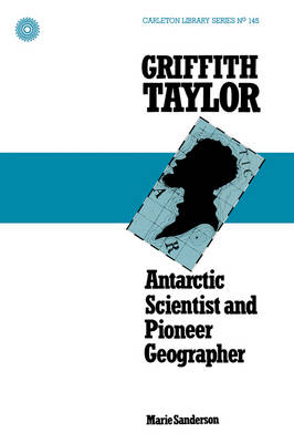 Picture of Griffith Taylor: Antarctic Scientist and Pioneer Geographer
