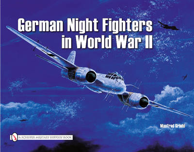 Picture of German Night Fighters: AR234, DO217, TA154, HE219, JU88, JU388, BF110, ME62