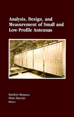 Picture of Analysis, Design and Measurement of Small and Low-profile Antennas