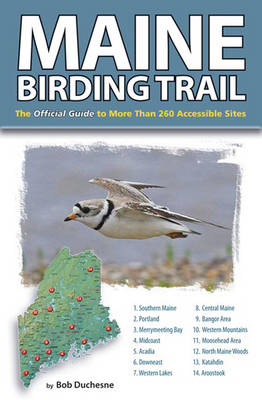 Picture of Maine Birding Trail: The Official Guide to More Than 260 Accessible Sites