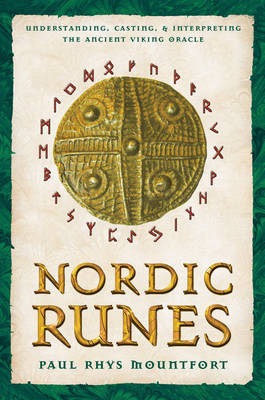 Picture of Nordic Runes: Understanding Casting and Interpreting the Ancient Viking Oracle