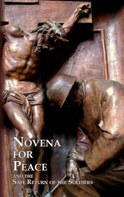 Picture of Novena for Peace: And the Safe Return of Soldiers