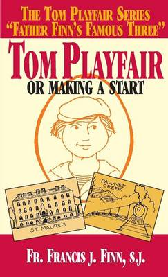 Picture of Tom Playfair: Or Making a Start