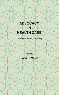 Picture of Advocacy in Health Care: The Power of a Silent Constituency