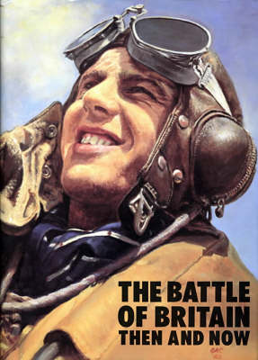 Picture of The Battle of Britain: Then and Now