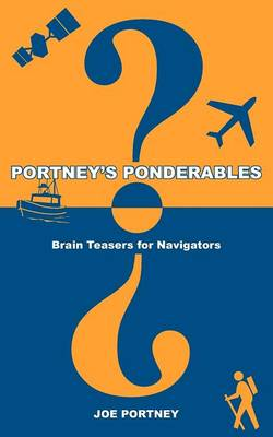 Picture of Portney's Ponderables: Brain Teasers for Navigators