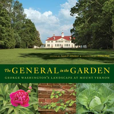 Picture of The General in the Garden: George Washington's Landscape at Mount Vernon