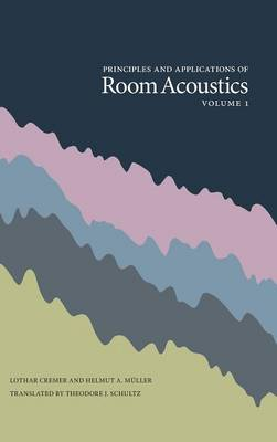 Picture of Principles and Applications of Room Acoustics, Volume 1