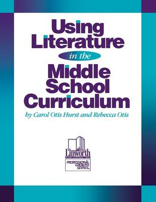 Picture of Using Literature in the Middle School Curriculum