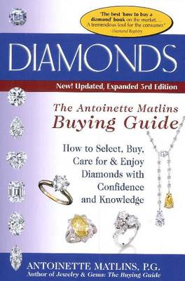 Picture of Diamonds: The Antoinette Matlins Buying Guide