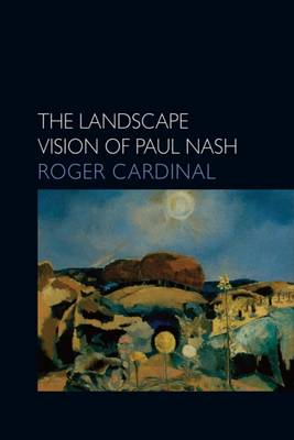 Picture of The Landscape Vision of Paul Nash