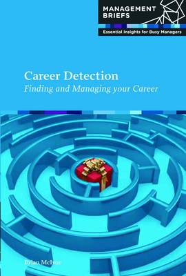 Picture of Career Detection: Finding and Managing Your Career