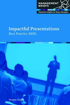 Picture of Impactful Presentations: Best Practice Skills