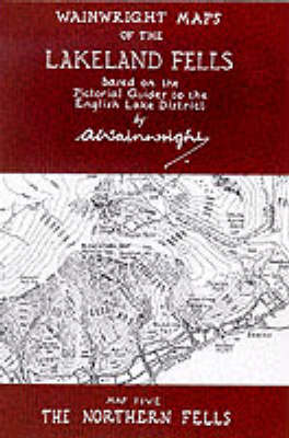 Picture of Wainwright Maps of the Lakeland Fells: Map 5: The Northern Fells