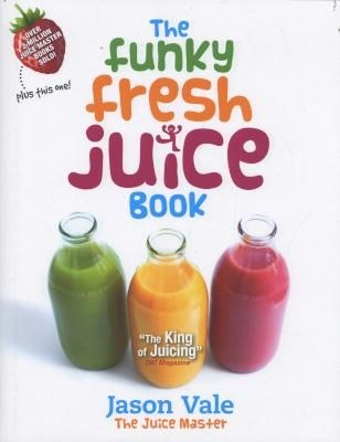 Picture of The Funky Fresh Juice Book