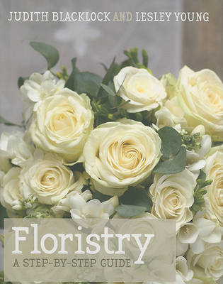 Picture of Floristry: A Step-by-step Guide