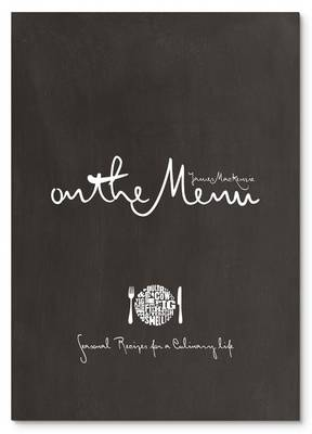Picture of On The Menu: Seasonal Recipes for a Culinary Life