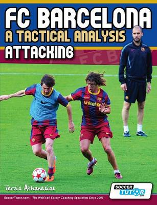 Picture of FC Barcelona - A Tactical Analysis: Attacking
