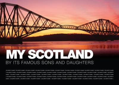 Picture of My Scotland: By Its Famous Sons and Daughters