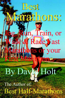 Picture of Best Marathons: Jog, Run, Train or Walk & Race Fast Marathons or Your First Marathon