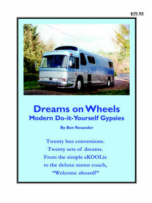 Picture of Dreams on Wheels: Modern Do-It-Yourself Gypsies