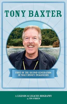 Picture of Tony Baxter: First of the Second Generation of Walt Disney Imagineers