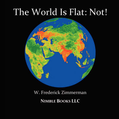 Picture of The World Is Flat: Not! Cool New World Maps for Kids