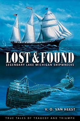 Picture of Lost and Found: Legendary Lake Michigan Shipwrecks