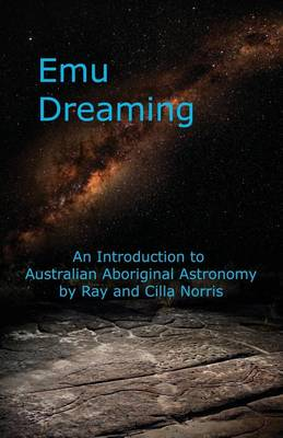 Picture of Emu Dreaming: An Introduction to Australian Aboriginal Astronomy