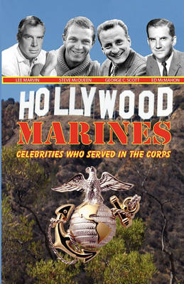 Picture of Hollywood Marines - Celebrities Who Served in the Corps
