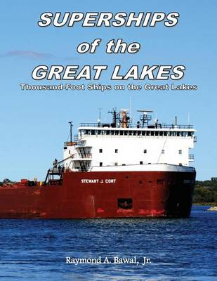 Picture of Superships of the Great Lakes: Thousand-Foot Ships on the Great Lakes