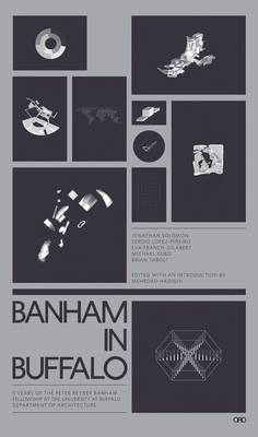 Picture of Banham in Buffalo: P. Reyner Banham Fellowships at the University at Buffalo School of Architecture
