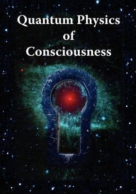 Picture of Quantum Physics of Consciousness