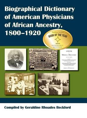Picture of Biographical Dictionary of American Physicians of African Ancestry, 1800-1920