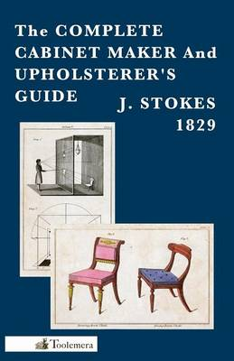 Picture of The Complete Cabinet Maker and Upholsterer's Guide