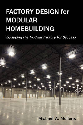 Picture of Factory Design for Modular Homebuilding